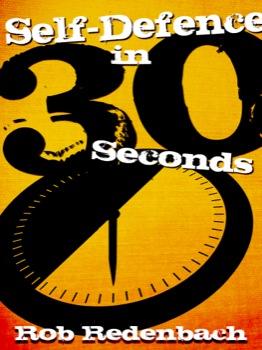 Self Defense in 30 Seconds